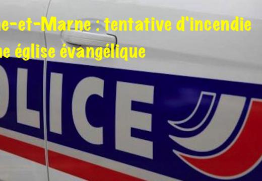 Seine-et-Marne : tentative d'incendie d'une église évangélique à Crégy-lès-Meaux