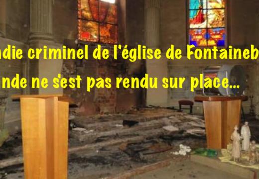 Incendie de l'église de Fontainebleau : Hollande ne s'est pas rendu sur place…