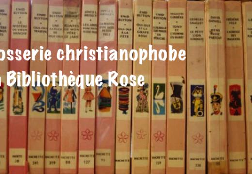 Christianophobie chez Hachette Jeunesse ?
