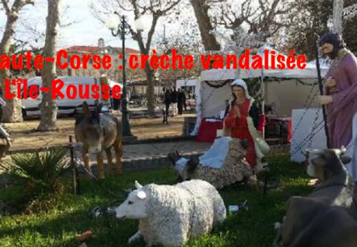 Haute-Corse : crèche vandalisée à L'Île-Rousse