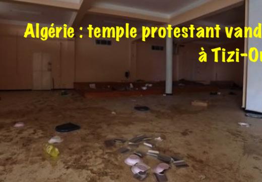 Algérie : un temple protestant vandalisé à Tizi-Ouzou