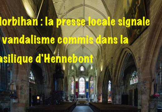 Morbihan : la presse parle, enfin, du vandalisme dans la basilique de Hennebont