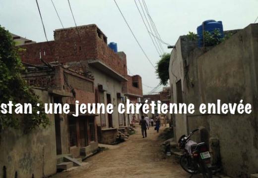 Pakistan : encore une jeune chrétienne enlevée