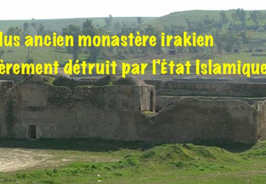 Irak : le plus ancien monastère détruit par l'État Islamique