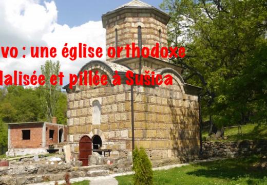 Kosovo : vandalisme et vol dans une église de Sušica
