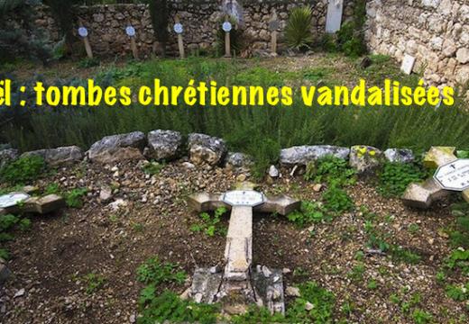 Israël : des dizaines de tombes chrétiennes vandalisées à Beit Gémal