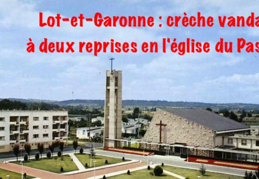 Le Passage d'Agen : la crèche de l'église vandalisée à deux reprises
