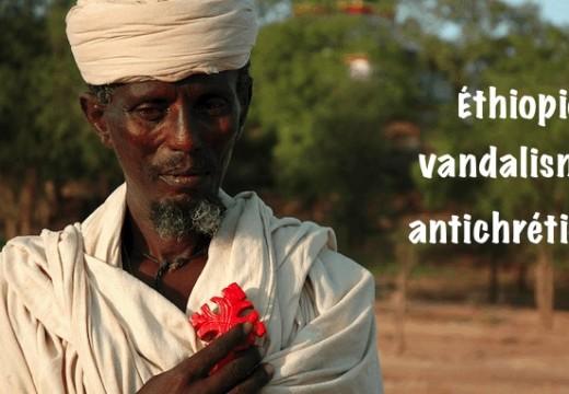Éthiopie : tombes et lieux de culte chrétiens incendiés et détruits