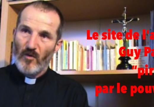 """Le site de l'abbé Pagès de nouveau """"piraté""""… Par le pouvoir, cette fois-ci !"""
