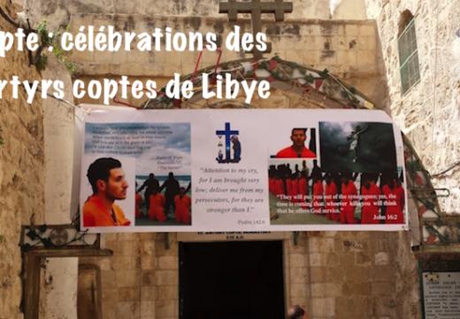 Égypte : célébration des martyrs coptes de Libye le 16 février