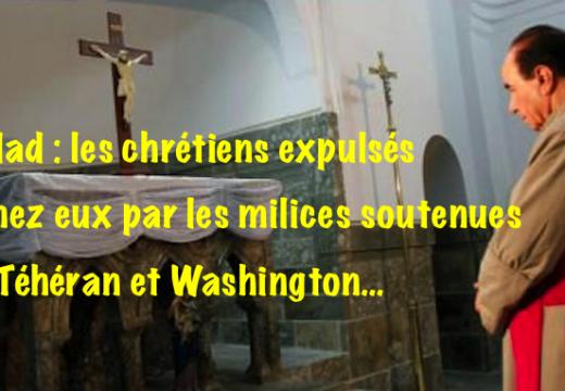 Bagdad : les milices soutenues par l'Iran, spolient les chrétiens