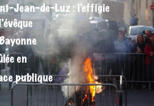 Une effigie de l'évêque de Bayonne brûlée en place publique lors d'un carnaval