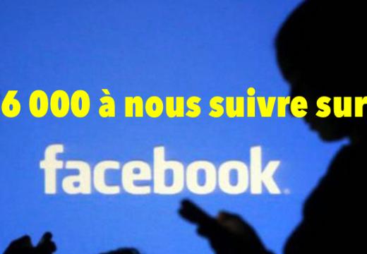 """Plus de 26 000 """"suiveurs"""" sur notre page Facebook"""
