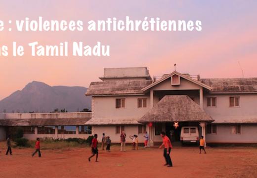 Inde : violences contre des catholiques dans le Tamil Nadu