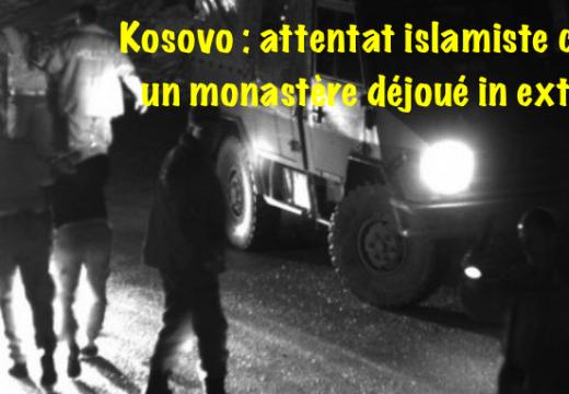 Kosovo : attentat islamiste déjoué contre un monastère
