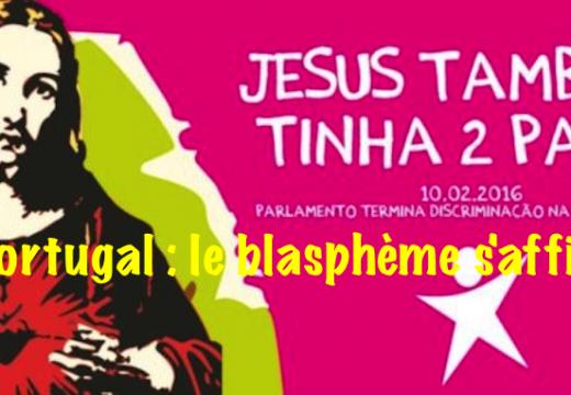Portugal : le blasphème s'affiche…