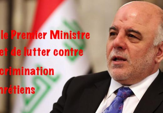 Irak : le Premier Ministre s'engage à ne pas discriminer les chrétiens