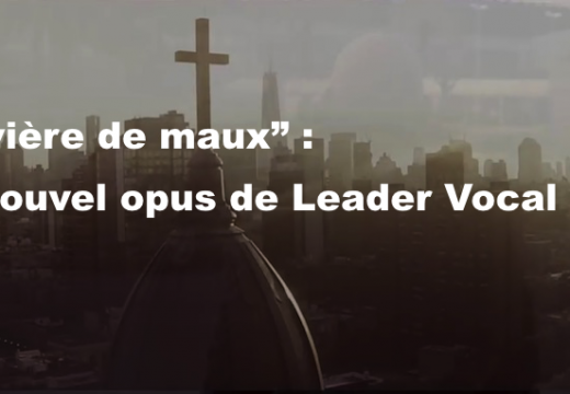 """Un nouveau titre de Leader Vocal : """"Rivière de maux""""…"""