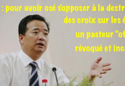 """Chine : un pasteur protestant """"officiel"""" révoqué et arrêté"""