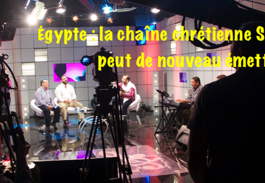 Égypte : SAT-7 de nouveau autorisée à émettre