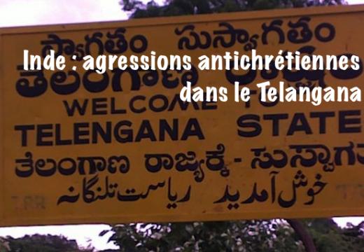 Inde : agressions hindouistes contre des chrétiens dans le Telangana