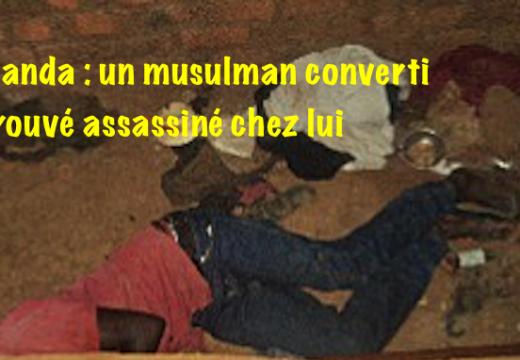 Ouganda : un converti de l'islam assassiné