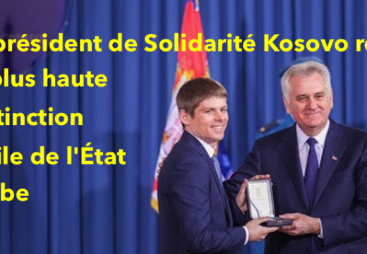 Le président de Solidarité Kosovo honoré par l'État Serbe