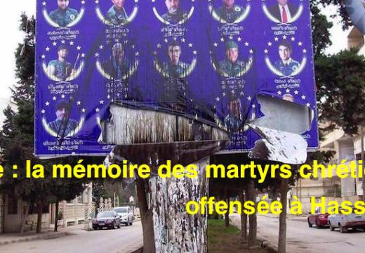 Syrie : la mémoire des martyrs chrétiens offensée