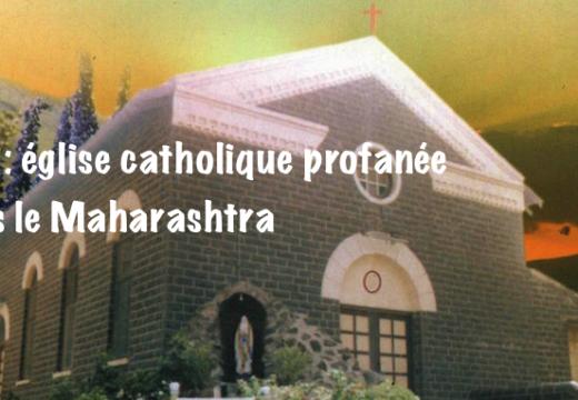 Inde : église profanée dans le Maharashtra