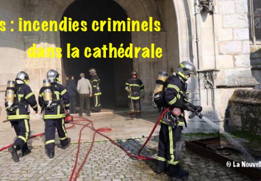 Blois : tentatives d'incendies criminels dans la cathédrale