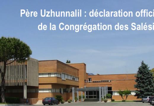 Père Uzhunnalil : déclaration officielle de la Congrégation des Salésiens