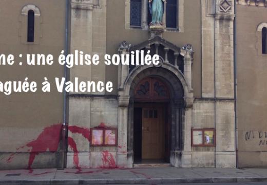 Drôme : une église souillée et taguée à Valence
