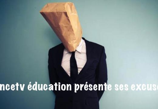 """Les excuses de """"francetv éducation"""""""