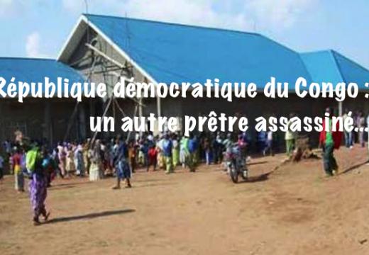 République démocratique du Congo : un autre prêtre assassiné