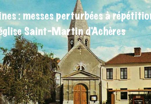 Yvelines : messes perturbées à Achères