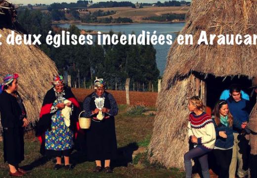 Chili : deux églises incendiées par des Indiens mapuches