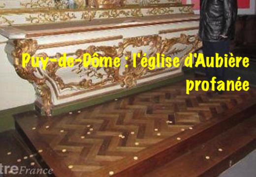 Puy-de-Dôme : église volée et profanée à Aubière