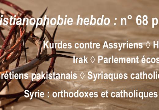 """""""Christianophobie hebdo"""" : recevez gratuitement le n° 68 !"""