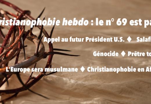"""""""Chistianophobie hebdo"""" : recevez gratuitement le n° 69 !"""