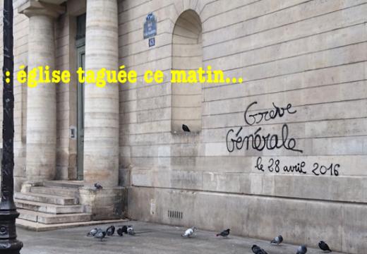 Paris : église taguée ce matin…