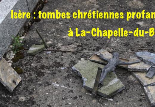 Isère : tombes chrétiennes profanées à La-Chapelle-du-Bard