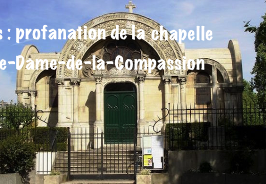 Paris : la chapelle de Notre-Dame-de-la-Compassion profanée