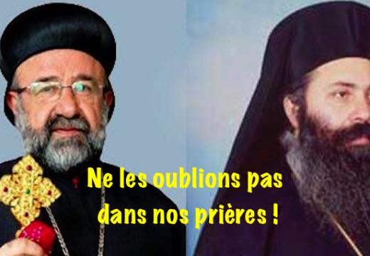 Prions pour les deux évêques syriens enlevés depuis trois ans !