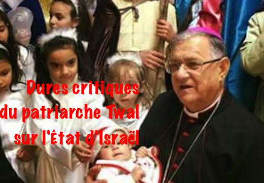Dure critique du patriarche Twal sur Israël