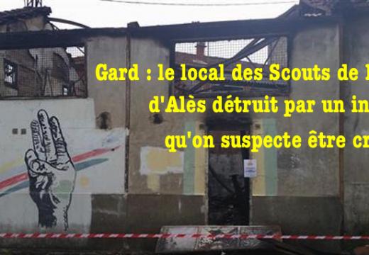 Gard : incendie du local des Scouts et Guides de France d'Alès