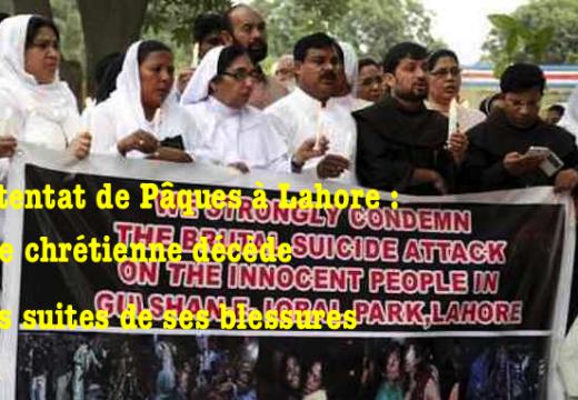 Attentat de Lahore : une chrétienne décède des suites de ses blessures