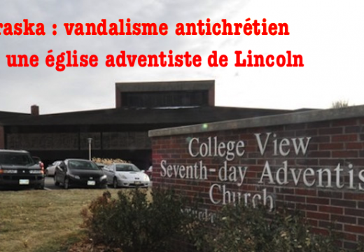 Nebraska : actes antichrétiens dans une église adventiste de Lincoln