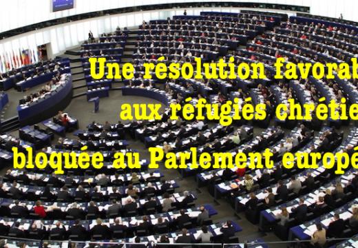 Le Parlement européen bloque une résolution au profit des réfugiés chrétiens