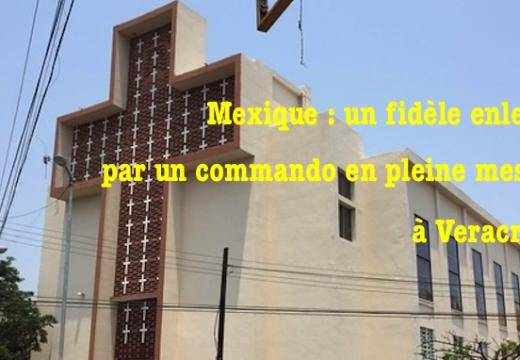 Mexique : fidèle enlevé en pleine messe dans une église à Veracruz