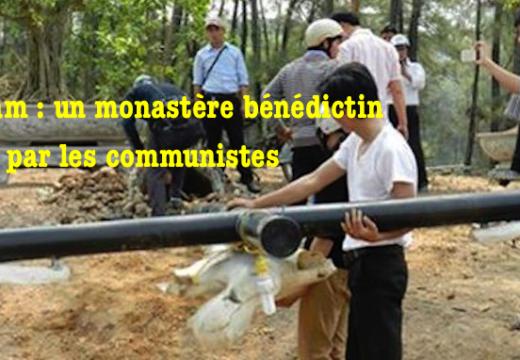Vietnam : un monastère bénédictin spolié par les communistes